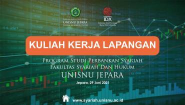 KKL Virtual PRODI Perbankan Syariah FSH UNISNU Bersama IDX Tahun 2021