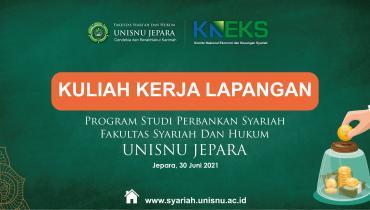KKL Virtual PRODI Perbankan Syariah FSH UNISNU Bersama KNEKS Tahun 2021